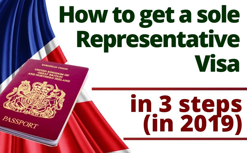 How to get a sole representative visa in 3 steps (in 2019)